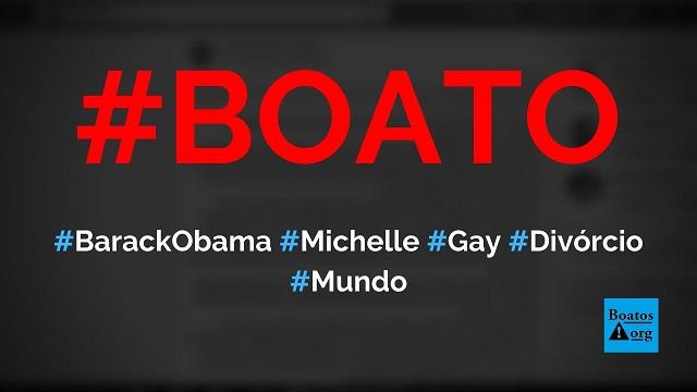 Barack Obama admite que é gay e vai se divorciar de Michelle, diz boato (Foto: Reprodução/Facebook)