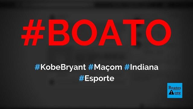 Kobe Bryant era maçom e membro de loja maçônica de Indiana (EUA), diz boato (Foto: Reprodução/Facebook)