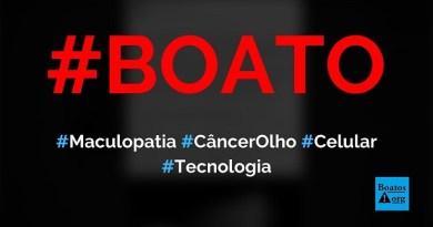 Maculopatia (câncer no olho) é causada por uso de telefone celular no escuro, diz boato (Foto: Reprodução/Facebook)