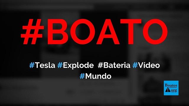 Bateria de Tesla explode e carro acaba partido ao meio, mostra vídeo, diz boato (Foto: Reprodução/Facebook)