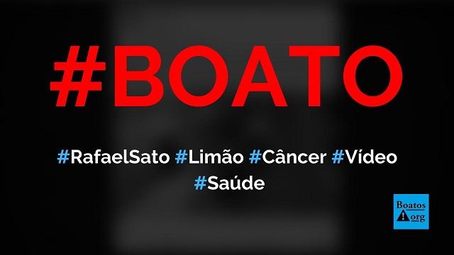 Médico oncologista Rafael Sato recomenda comer limão para curar câncer, diz boato (Foto: Reprodução/Facebook)