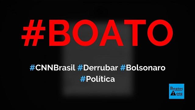 CNN Brasil tem como principal objetivo derrubar Bolsonaro e eleger Dória, diz boato (Foto: Reprodução/Facebook)