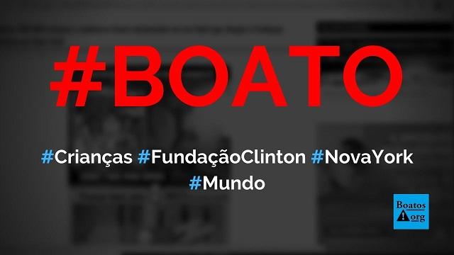100 mil crianças e cadáveres foram encontrados em túnel na Fundação Clinton em Nova York, diz boato (Foto: Reprodução/Facebook)