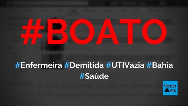 Enfermeira Sandra M. Guerra foi demitida por postar vídeo de UTI vazia na Bahia, diz boato (Foto: Reprodução/Facebook)