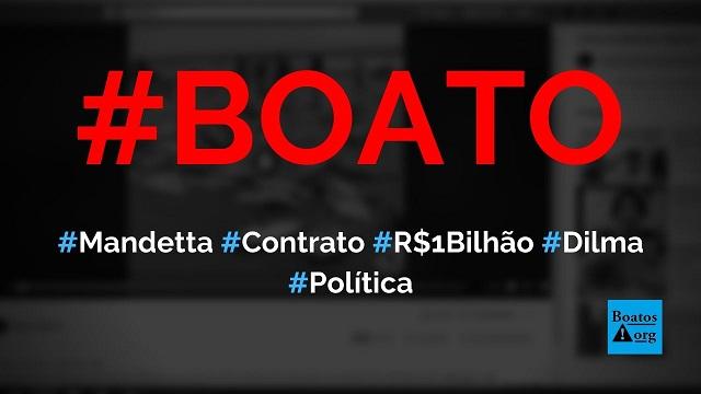 Mandetta renovou contratos de publicidade de R$ 1 bilhão firmados no governo Dilma, diz boato (Foto: Reprodução/Facebook)
