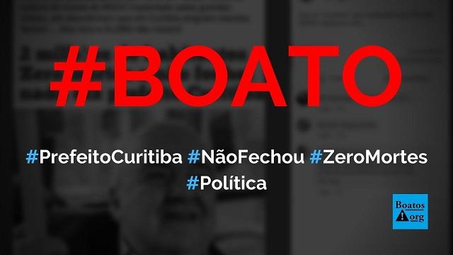 Prefeito de Curitiba diz que não mandou fechar nada e, mesmo assim, cidade tem zero mortes, diz boato (Foto: Reprodução/Facebook)