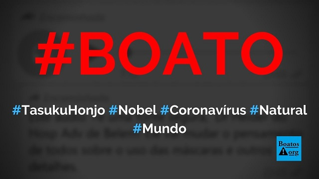 Tasuku Honjo, o ganhador de Prêmio Nobel, diz que o coronavírus não é natural, diz boato (Foto: Reprodução/Facebook)