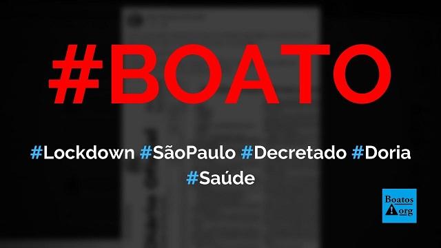 Lockdown em São Paulo entre 01062020 e 15062020 foi decretado por Doria em Diário Oficial, diz boato (Foto: Reprodução/Facebook)
