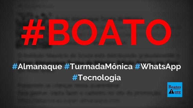 Instituto Mauricio de Sousa está doando o Super Almanaque Turma da Mônica em site no WhatsApp, diz boato (Foto: Reprodução/WhatsApp)