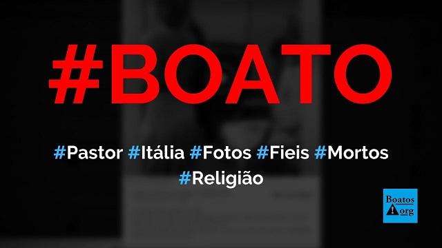 Pastor na Itália reabre igreja com fotos de fiéis que morreram de Covid-19, diz boato (Foto: Reprodução/Facebook)