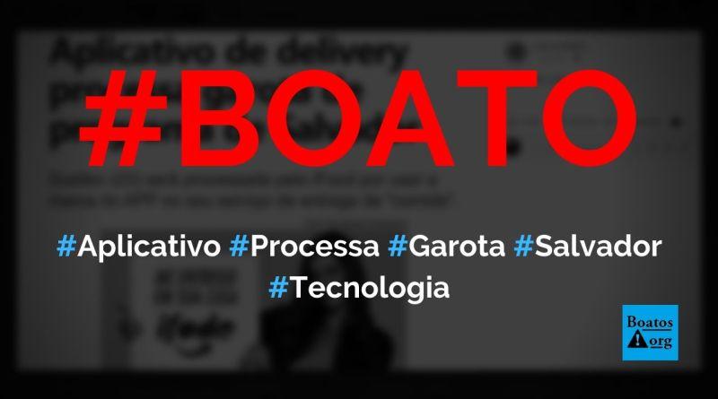 Aplicativo de delivery iFood processa garota de programa de Salvador, diz boato (Foto: Reprodução/Facebook)