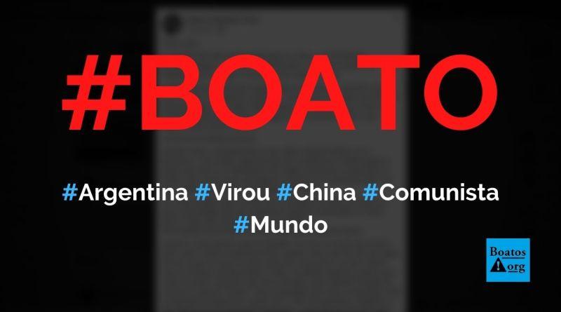 Argentina não existe mais porque virou a China comunista, diz boato (Foto: Reprodução/Facebook)