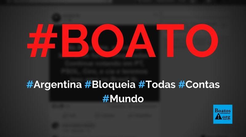 Governo da Argentina bloqueia todas contas bancárias do país, diz boato (Foto: Reprodução/Facebook)