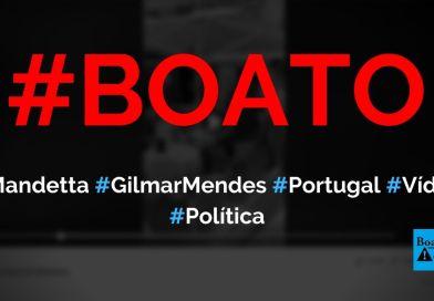 Mandetta foi flagrado com Gilmar Mendes em Portugal no meio da pandemia da Covid-19, diz boato (Foto: Reprodução/Facebook)