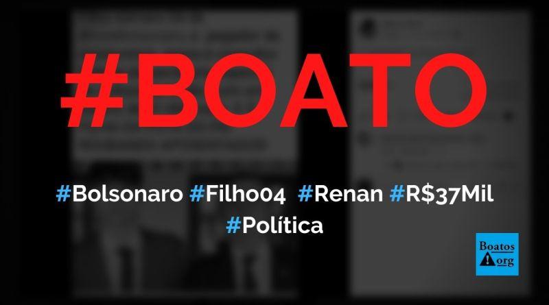 Filho 04 de Bolsonaro, Renan, vai ganhar R$ 37 mil como consultor da Secretaria de Cultura, diz boato (Foto: Reprodução/Facebook)