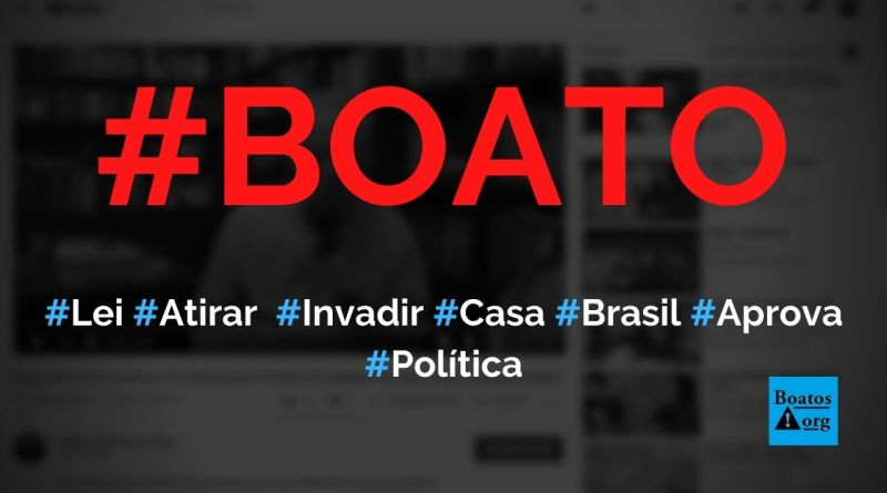 Lei que permite que proprietário atire e mate invasor foi aprovada no Brasil, diz boato (Foto: Reprodução/YouTube)