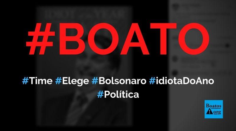 """Revista Time elege Bolsonaro como o """"idiota do ano"""", diz boato (Foto: Reprodução/Facebook)"""