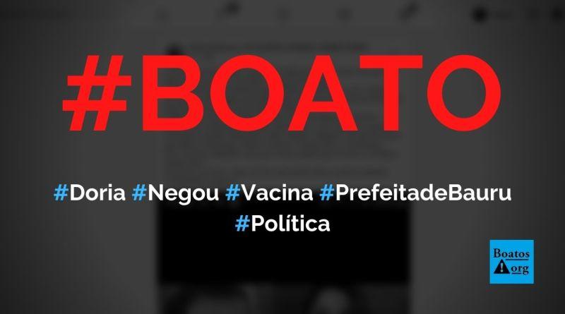 Doria negou vacinas a prefeita de Bauru e ela foi pedir a Bolsonaro, diz boato (Foto: Reprodução/Facebook)