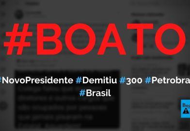 Novo presidente da Petrobras, general Silva e Luna, já demitiu 300 funcionários, diz boato (Foto: Reprodução/Twitter)