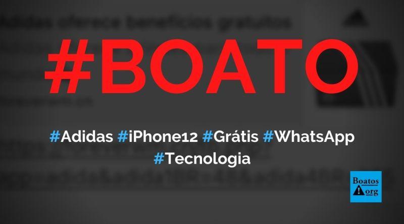Adidas oferece iPhone 12 (ou S21) e benefícios gratuitos em site no WhatsApp, diz boato (Foto: Reprodução/WhatsApp)