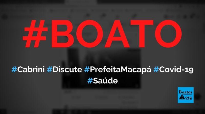 Cabrini descobre fraude na compra de kits de Covid-19 em Macapá e discute com prefeita, diz boato (Foto: Reprodução/Facebook)