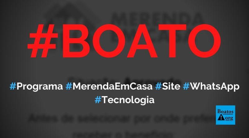 Programa Merenda em Casa paga auxílio para quem compartilhar no WhatsApp, diz boato (Foto: Reprodução/Facebook)