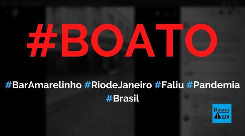 Bar Amarelinho, no Rio de Janeiro, faliu e fechou as portas definitivamente, diz boato (Foto: Reprodução/Facebook)