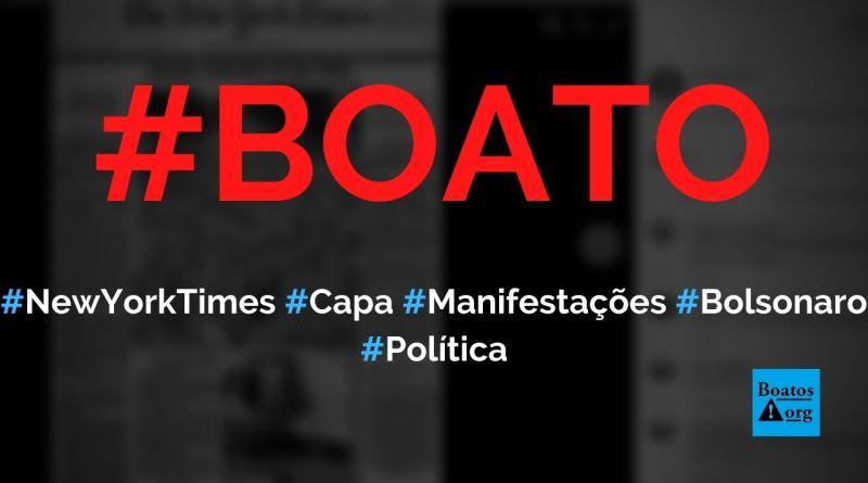 """New York Times destaca dizeres """"Bolsonaro foverer"""" e """"Brazil Whants To Be Free"""" na capa, diz boato (Foto: Reprodução/Facebook)"""