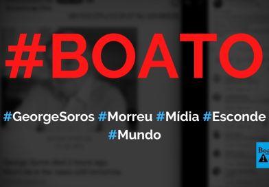 George Soros morreu há duas horas e mídia não vai noticiar, diz boato (Foto: Reprodução/Facebook)