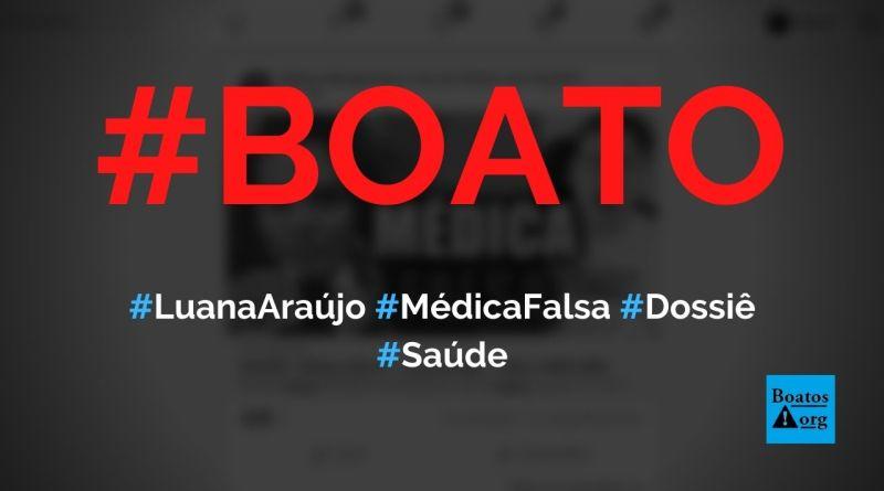 """Luana Araújo é uma médica falsa e a """"máscara dela caiu"""", diz boato (Foto: Reprodução/Facebook)"""