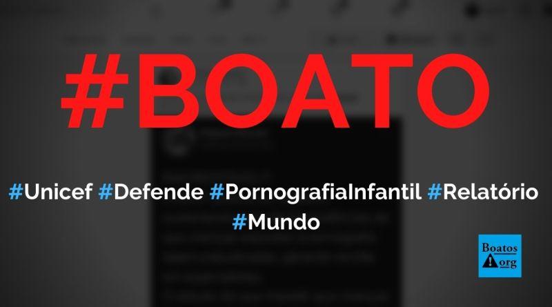 Unicef defende pornografia para crianças em relatório, diz boato (Foto: Reprodução/Facebook)