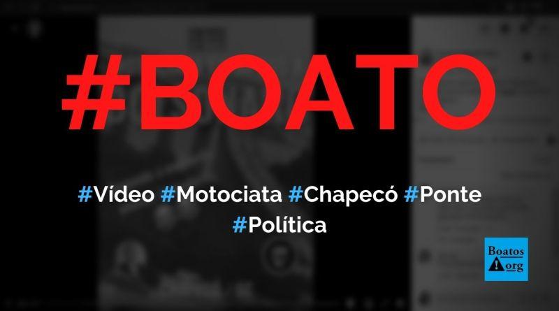 Vídeo mostra ponte lotada durante motociata em Chapecó (SC), diz boato (Foto: Reprodução/Facebook)