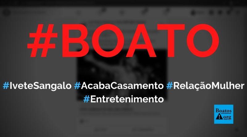 Ivete Sangalo deixa marido e assume relação lésbica, diz boato (Foto: Reprodução/Facebook)