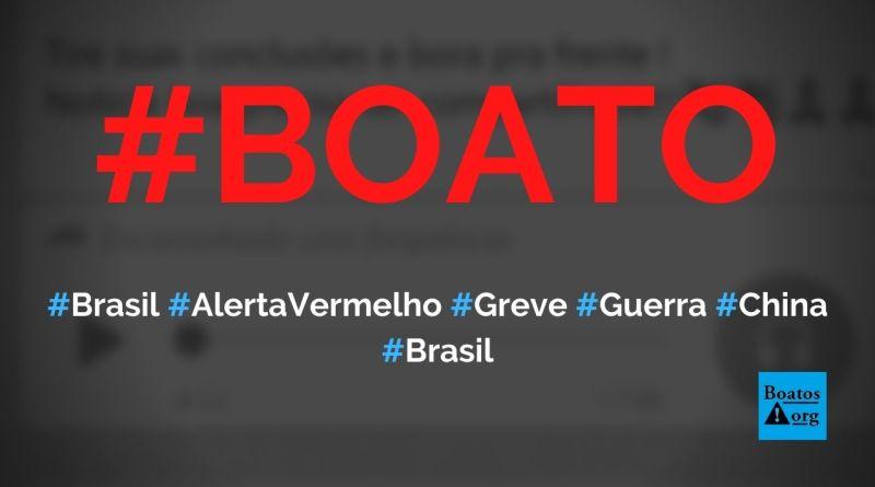 Brasil está em alerta vermelho com greve de caminhoneiros, falta de remédios e guerra com a China, diz boato (Foto: Reprodução/Facebook)