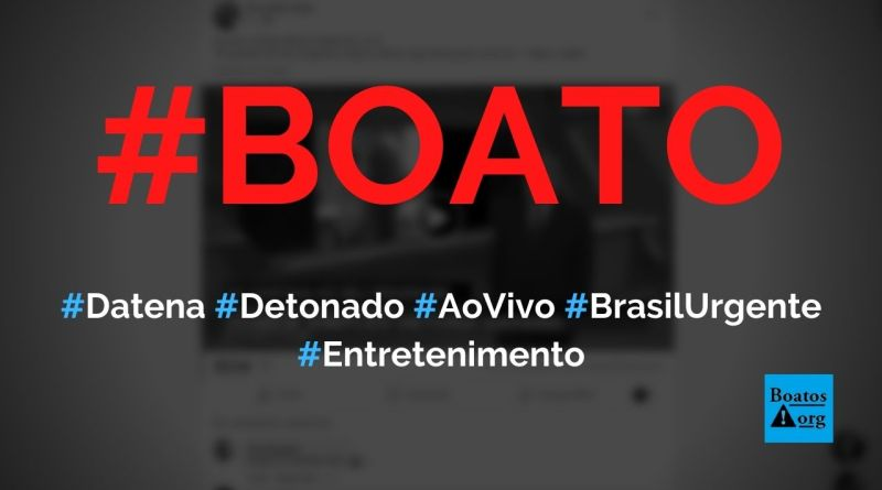 """Datena é detonado ao vivo em programa por """"homem simples"""", diz boato (Foto: Reprodução/Facebook)"""