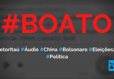 Diretor do Itaú grava áudio sobre eleições de 2022, China, Bolsonaro e simpósio nos EUA, diz boato (Foto: Reprodução/WhatsApp)