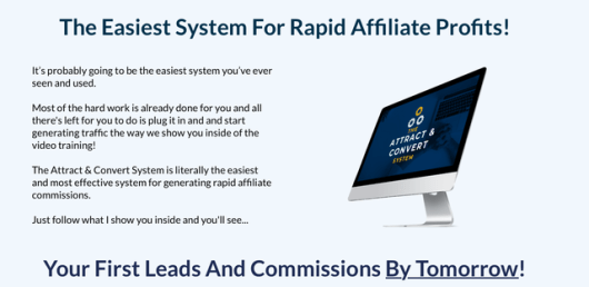 The Attract & Convert System