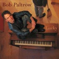"""Bob Paltrow Piano """"Lucky"""""""