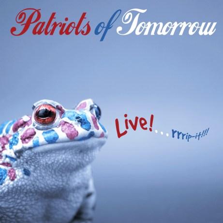Patriots of Tomorrow LIVE! Album design by Bob Paltrow