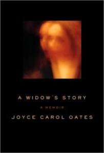 A Widow's Story: A Memoir by Joyce Carol Oates