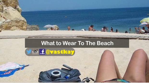 beach fashion, dress for beach