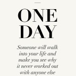 {Wise words} That day had already happened…