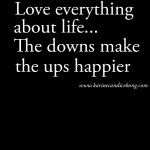 {WISE WORDS} THE UPS & DOWNS