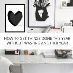 Comment réaliser vos objectifs cette année sans perdre une autre année