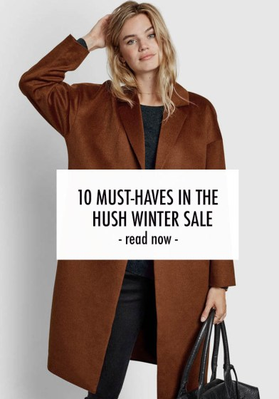 10 must-haves in the Hush sale