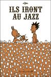 ils_iront_au_jazz_couv