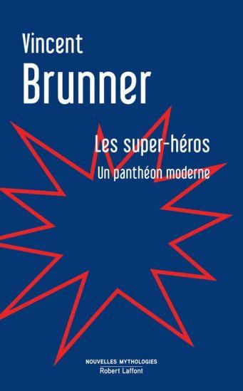 Les_super_heros_Un_pantheon_moderne