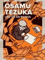 Osamu Tezuka Une vie en manga Pika