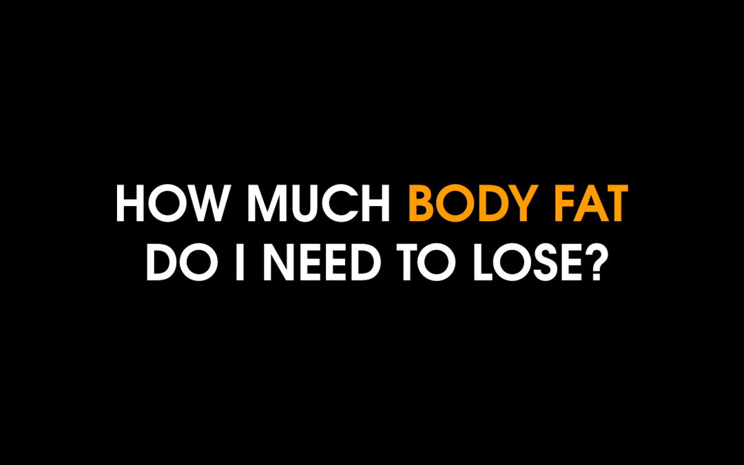 How much fat do I need to lose?