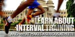 Learn About Interval Training & What Makes A Serious Athlete.